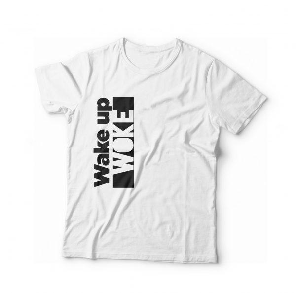 Wake Up Woke T-Shirt